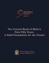 The Central Bank of Malta's First Fifty Years: A Solid Foundation for the Future